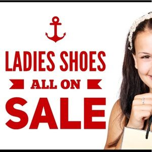 Shoes - Sale going on NOW! Look for 🔥SALE🔥Signs!